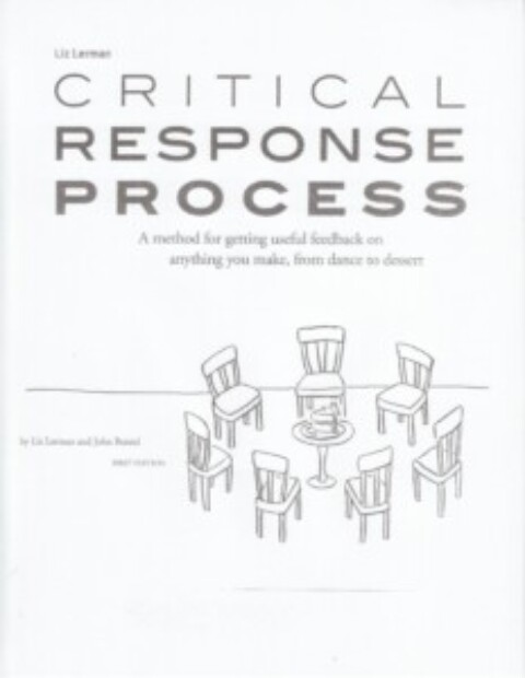 Critical Response Process: It Could Change Your Life!